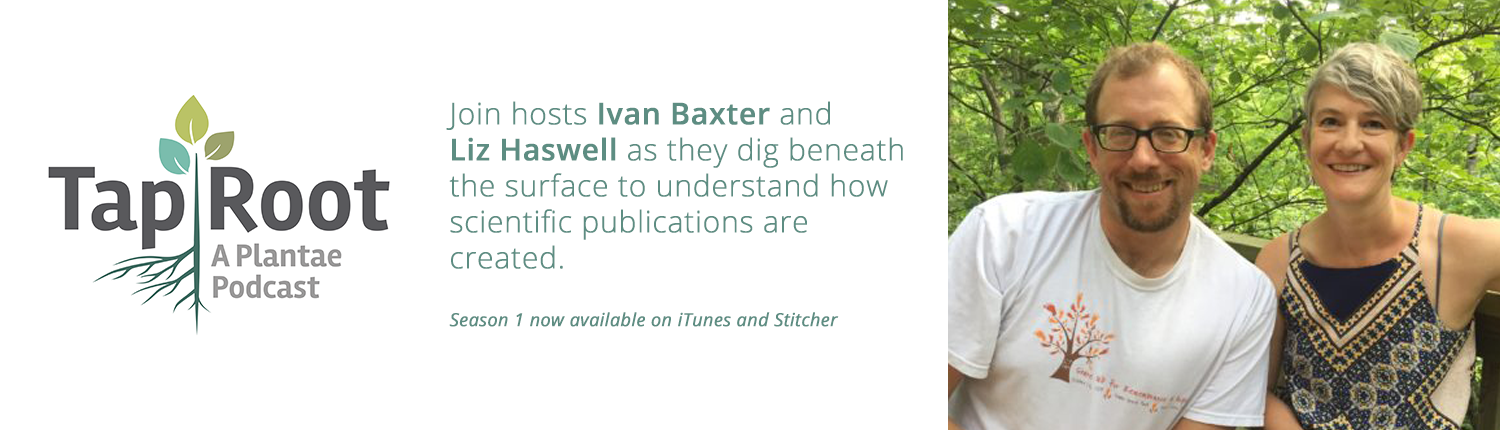 Taproot: A Plantae Podcast with Ivan Baxter and Liz Haswell